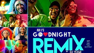 Download Good Night Remix | Avi J | DJ Yogii | Enzo | ″Latest Punjabi Songs″ | T-Series Video