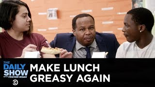 Download Trump Is Making School Lunches Greasy Again | The Daily Show Video