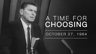 Download ″A Time for Choosing″ by Ronald Reagan Video