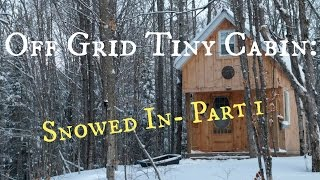 Download Off grid Tiny Cabin: Snowed In- Part 1 Video