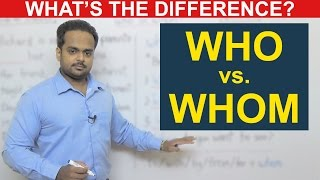 Download WHO vs. WHOM - What's the Difference? - English Grammar - When to Use Who or Whom Video