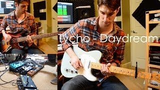 Download Tycho - Daydream Guitar Looping Cover Video