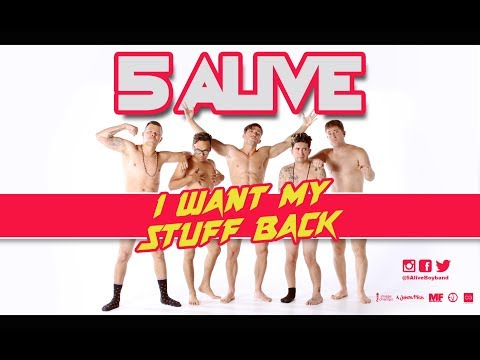 5 Alive - I Want My Stuff Back