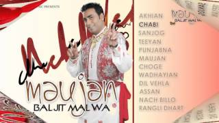 Download Baljit Malwa | Maujan Juke Box | Goyal Music Video