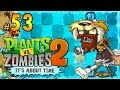 Download Plantas vs Zombis 2│en Español por TulioX│ Parte #53 [A] Video