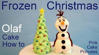 Download Frozen Olaf Christmas Tree Cake - How to Make Olaf Cake Topper by Pink Cake Princess Video