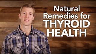 Download Natural Remedies for Thyroid Health Video
