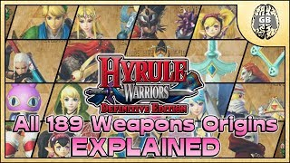 Download All 189 Weapons Origins EXPLAINED - Hyrule Warriors Definitive Edition (Switch) Video