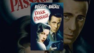 Download Dark Passage Video