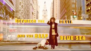 Download Trailer - Between the Devil and the Deep Blue Sea Video
