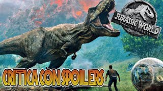 Download MI CRITICA CON SPOILERS DE JURASSIC WORLD FALLEN KINGDOM Video