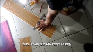 Download CARA PEMASANGAN LANTAI VINYL MOTIF KAYU Video