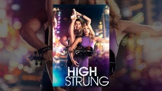 Download High Strung Video