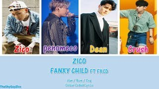 Download Zico Fanxy Child FT FXCD ( Han / Rom / Eng Colour Coded Lyrics ) Video