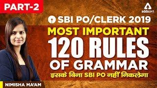 Download SBI PO/CLERK 2019 | Most important 120 Rules Of Grammar | Part 2 | SBI PO Syllabus | Nimisha Ma'am Video