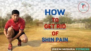Download HOW TO GET RID OF SHIN PAIN/SPLINTS IN HINDI !PREM MISHRA Video