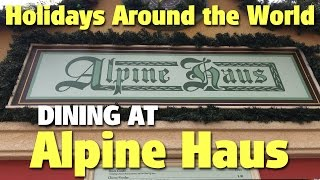 Download Dining at Alpine Haus | Holidays Around the World | Epcot Video