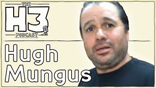 Download H3 Podcast #18 - Hugh Mungus Video