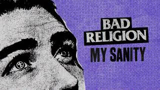 Download Bad Religion - ″My Sanity″ Video