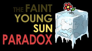 Download The Faint Young Sun Paradox! Video