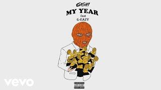Download GASHI, G-Eazy - My Year (Audio) Video