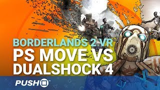 Download Borderlands 2 VR PS4 Pro Gameplay: DualShock 4 or PlayStation Move? | PSVR Video