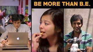 Download BE MORE THAN B.E. | Put Chutney Video