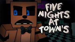 Download MINECRAFT: FIVE NIGHTS AT TOWN'S Video