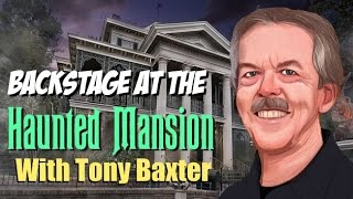 Download Tony Baxter Backstage at the Haunted Mansion (Sound Synced) Video