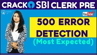 Download CRACK SBI CLERK PRE | 500 Error Detection (Most Expected) (Part-2) | English | Video