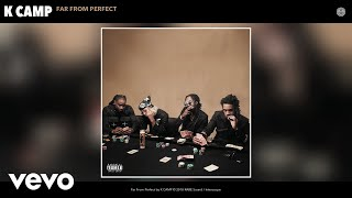Download K CAMP - Far From Perfect (Audio) Video