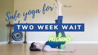Download Safe Yoga for the Two (2) Week Wait and Pregnancy Video