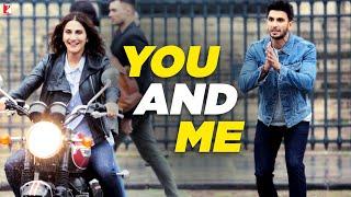 Download You and Me - Full Song | Befikre | Ranveer Singh | Vaani Kapoor | Nikhil D'Souza | Rachel Varghese Video