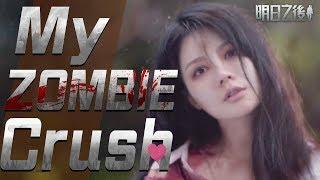 Download My Zombie Crush Taksian Zombiku Phải lòng với thây ma หลงรักสาวซอมบี้เข้าให้แล้ว 愛上活屍正妹 Video