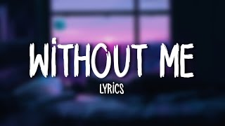 Download Halsey - Without Me (Lyrics) Video