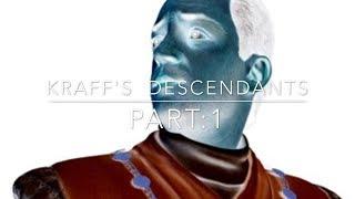 Download KRAFF'S DESCENDANTS part:1 Video