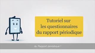 Download Le questionnaire du Rapport périodique Video
