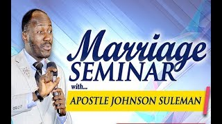 Download 2018 MARRIAGE SEMINAR with Apostle Johnson Suleman Video
