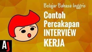 Download Contoh Percakapan Bahasa Inggris saat Interview Kerja (JOB INTERVIEW) Video