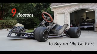 Download 9 Reasons to Buy an Old Go Kart! Video