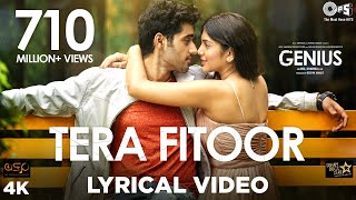 Download Tera Fitoor Lyrical - Genius | Utkarsh Sharma, Ishita Chauhan | Arijit Singh | Himesh Reshammiya Video