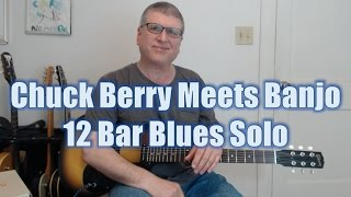 Download Chuck Berry Meets Banjo - 12 Bar Blues Solo based on One Lick Video