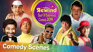 Download Youtube Rewind 2019 - Best Of Bollywood Comedy - Non Stop Comedy Scenes - Bollywood Best Comedians Video