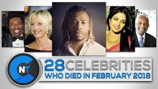 Download List of Celebrities Who Died In FEBRUARY 2018   Latest Celebrity News 2018 (Celebrity Breaking News) Video