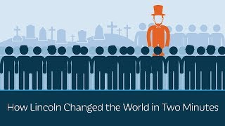 Download How Lincoln Changed the World in Two Minutes Video