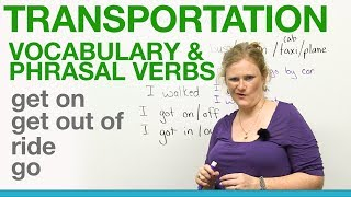 Download Transportation Vocabulary & Phrasal Verbs - GET ON, GET OUT OF, RIDE, GO Video