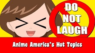 Download TRY NOT TO LAUGH CHALLENGE *ANIME EDITION*- Hot Topics Video