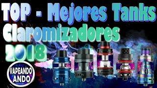Download TOP - Mejores Tanks Claromizadores 2018 - ¡¡Las Bestias en Vapor y Mejores en Sabor!! Video