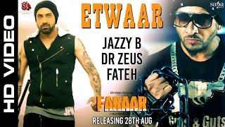 Download Etwaar | Jazzy B | Gippy Grewal | Dr Zeus | Fateh | New Punjabi Songs 2015 | Faraar - Sagahits Video