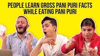 Download People Learn Gross Pani Puri Facts While Eating Pani Puri   BuzzFeed India Video